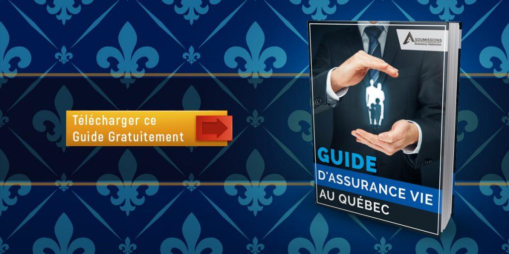 Guide Assurance Vie au Quebec