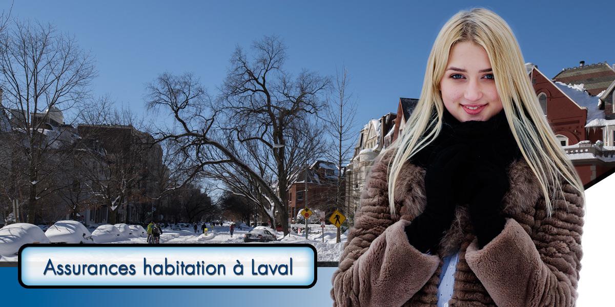 Grâce à un outil gratuit de comparaison de prix, économisez sur votre assurance habitation à Laval.