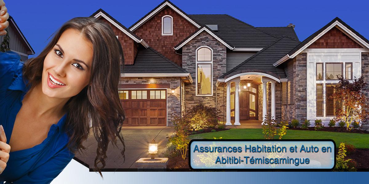 Comparez les prix des assurance habitation et auto à Abitibi-Témiscamingue et épargnez de l'argent.