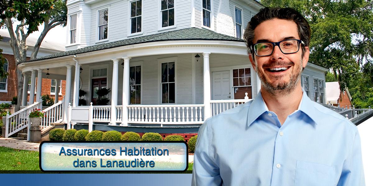 Magasinez l'assurance habitation dans Lanaudière, Terrebonne et Repentigny avec un outil gratuit et efficace.