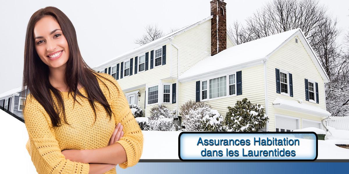 Faites d'importantes économies en assurance habitation dans les Laurentides en remplissant le formulaire gratuit sur cette page.)