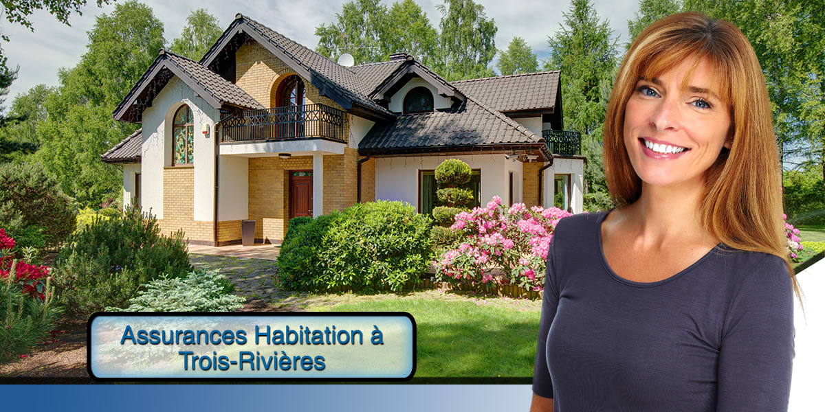 L'assurance habitation à Trois-Rivières rendue facile et gratuite grâce à un comparateur de prix sur cette page.)