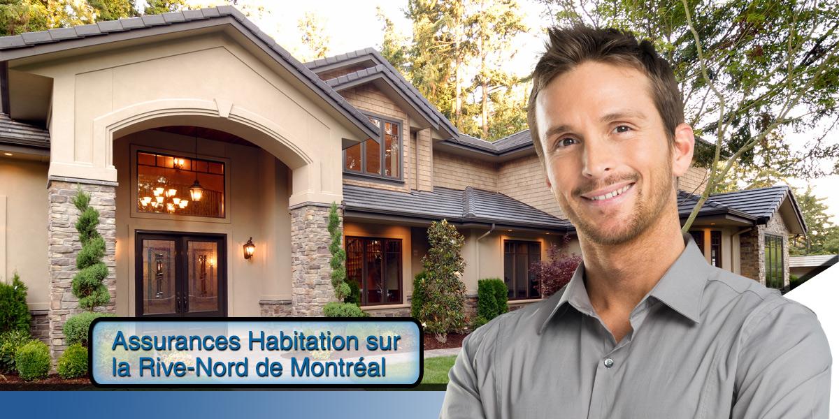Un comparateur de prix gratuit qui vous fera économiser sur votre assurance habitation sur la Rive-Nord de Montréal.